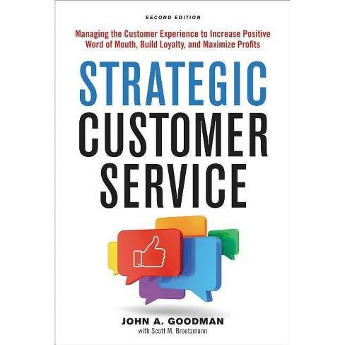 Strategic Customer Service - 2 Edition by  John Goodman (Hardcover) - image 1 of 1