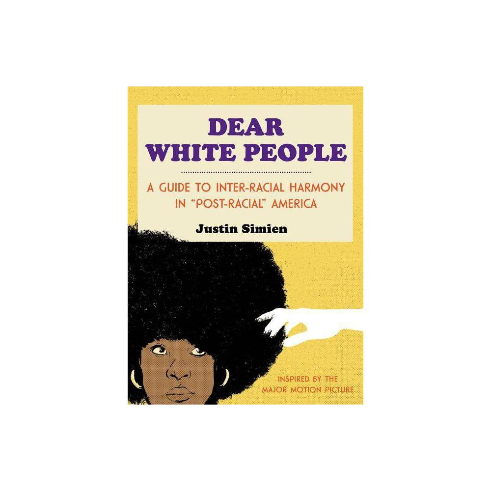 Dear White People (Hardcover) (Justin Simien) Reviews