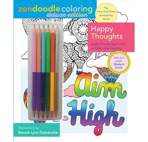 Zendoodle Coloring Happy Thoughts : Joyful Encouragement to Color and Display (Paperback) (Bonnie Lynn - image 1 of 1