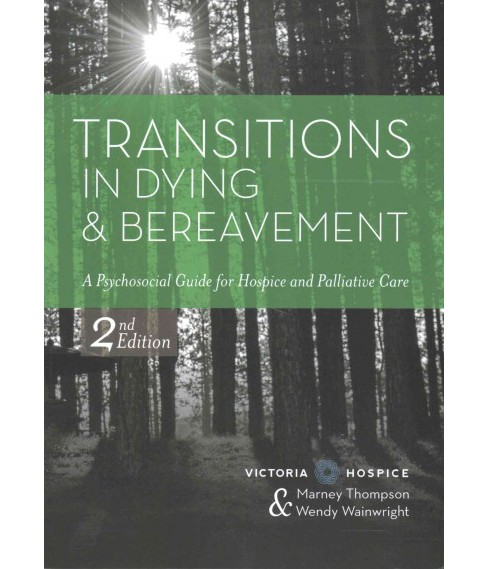 Transitions in Dying Dereavement (Paperback) (Wendy M Ed Wainwright) - image 1 of 1