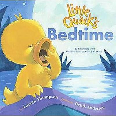 Little Quack's Bedtime (Hardcover)(Lauren Thompson)