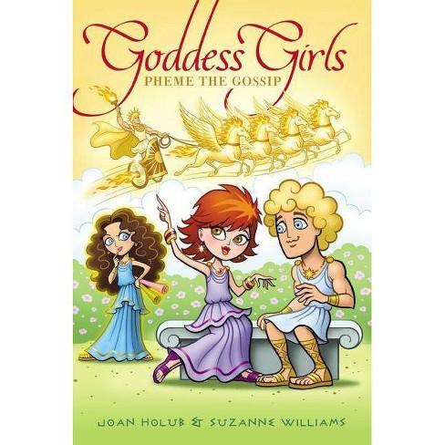 Pheme the Gossip - (Goddess Girls (Hardcover)) by  Joan Holub & Suzanne Williams (Hardcover) - image 1 of 1