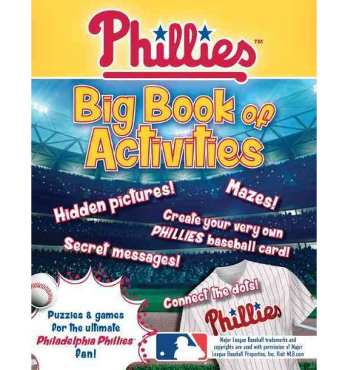 Philadelphia Phillies : The Big Book of Activities (Paperback) (Peg Connery-Boyd) - image 1 of 1