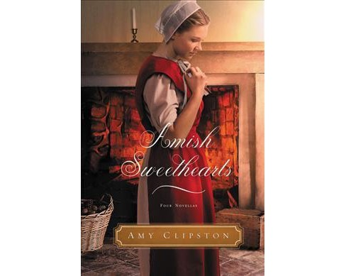 Amish Sweethearts : Four Amish Novellas: A Home for Lindsay / Love and Buggy Rides / Where the Heart Is - image 1 of 1