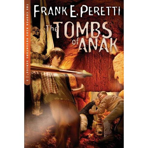 The Tombs of Anak - (Cooper Kids Adventure) by  Frank E Peretti (Paperback) - image 1 of 1