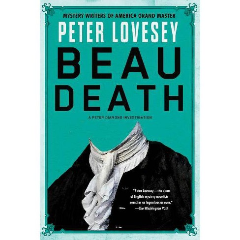 Beau Death - (Detective Peter Diamond Mystery)by  Peter Lovesey (Paperback) - image 1 of 1