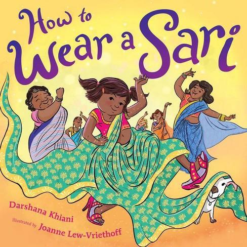 How to Wear a Sari - by Darshana Khiani (Hardcover) - image 1 of 1