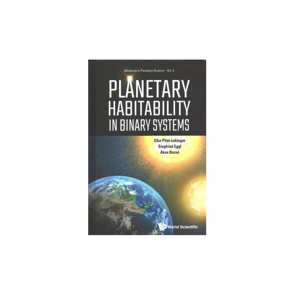Planetary Habitability in Binary Systems - (Hardcover)