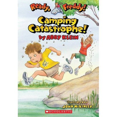 Ready, Freddy! #14: Camping Catastrophe - (Ready, Freddy! (Paperback)) by  Abby Klein (Paperback)