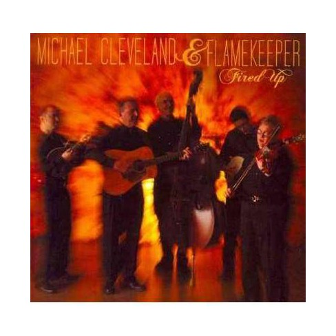 Michael And Flamekeeper Cleveland - Fired Up (CD) - image 1 of 1