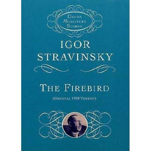 The Firebird - (Dover Miniature Music Scores) by  Igor Stravinsky (Paperback) - image 1 of 1