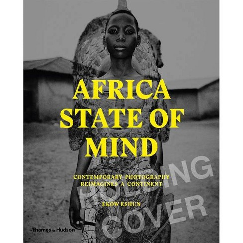Africa State of Mind - by  Ekow Eshun (Hardcover) - image 1 of 1
