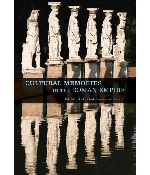 Cultural Memories in the Roman Empire (Paperback) - image 1 of 1
