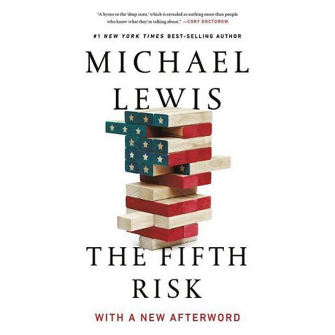 The Fifth Risk - by  Michael Lewis (Paperback) - image 1 of 1
