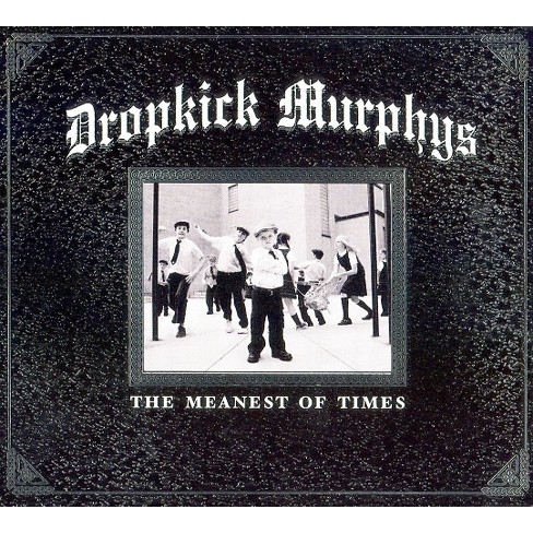 Dropkick Murphys - The Meanest of Times (CD) - image 1 of 1