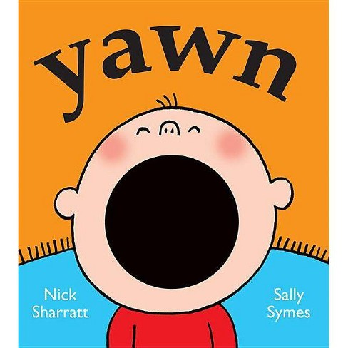Yawn - by  Sally Symes (Board_book) - image 1 of 1