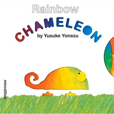 Rainbow Chameleon - (Yonezu Board Book)by Yusuke Yonezu (Board Book)