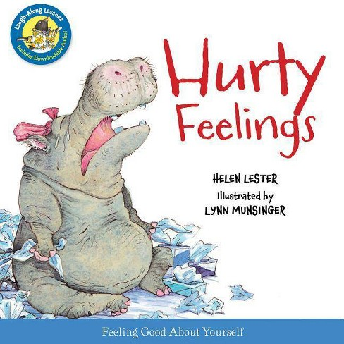 Hurty Feelings - (Laugh-Along Lessons) by  Helen Lester (Hardcover) - image 1 of 1