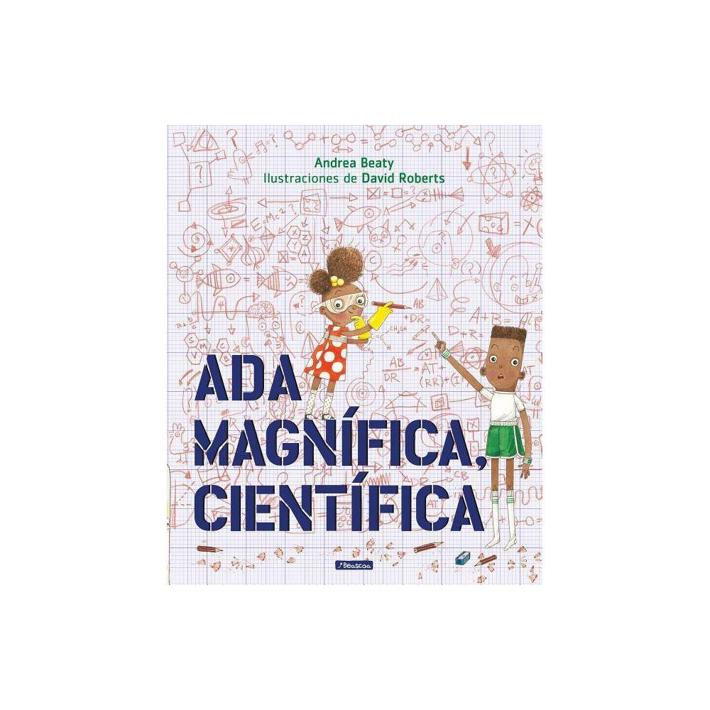 Ada Magn 237 Fica Cient 237 Fica Los Preguntones The Questioneers By Andrea Beaty Hardcover