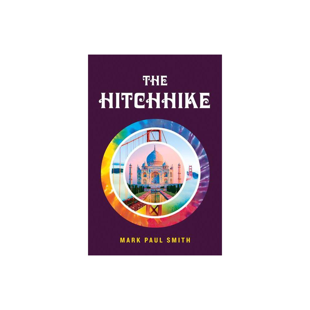 The Hitchhike 2nd Edition By Mark Paul Smith Paperback