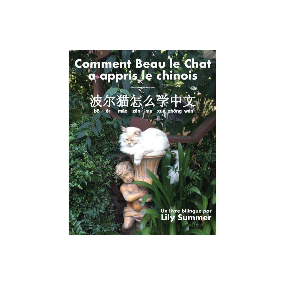 Comment Beau Le Chat A Appris Le Chinois By Lily Summer Paperback