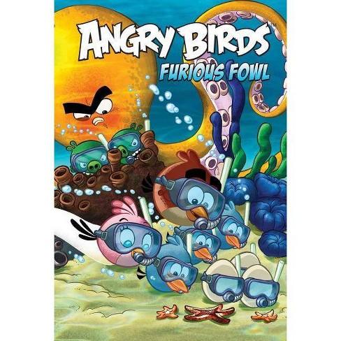 Angry Birds Comics: Furious Fowl - by  Paul Tobin & Kari Korhonen & Jeff Parker (Hardcover) - image 1 of 1