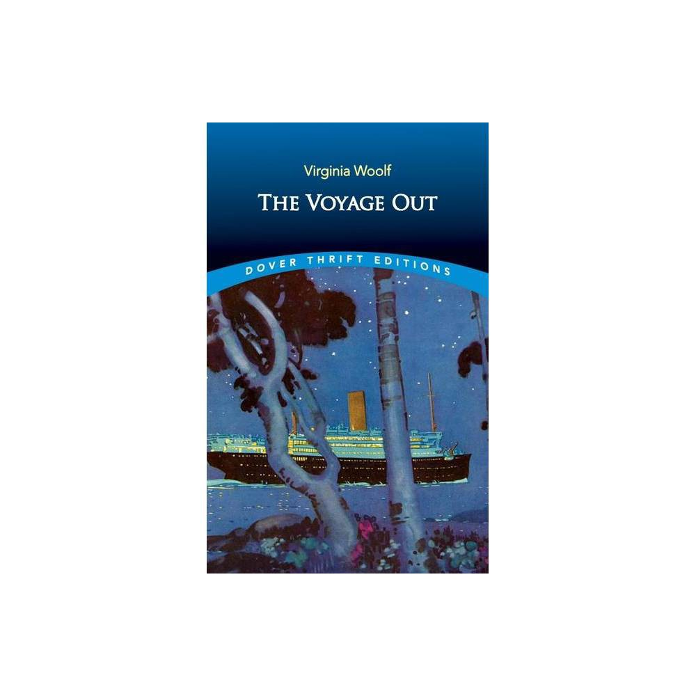 The Voyage Out Dover Thrift Editions By Virginia Woolf Paperback