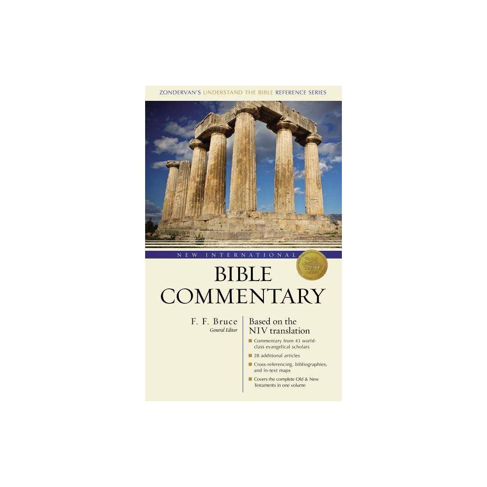 New International Bible Commentary Zondervan S Understand The Bible Reference 2nd Edition By F F Bruce Hardcover