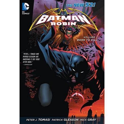 Batman and Robin Vol. 1: Born to Kill (the New 52) - (Batman & Robin (Paperback)) 52 Edition (Paperback) - image 1 of 1