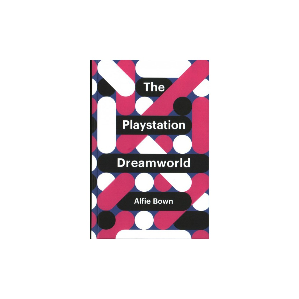 Playstation Dreamworld - (Theory Redux) by Alfie Bown (Hardcover)