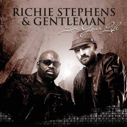 Richie  Stephens &  Gentleman - Live Your Life (CD) - image 1 of 1