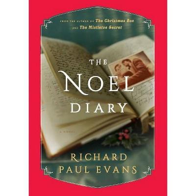 Noel Diary 11/07/2017 - by Richard Paul Evans (Hardcover)