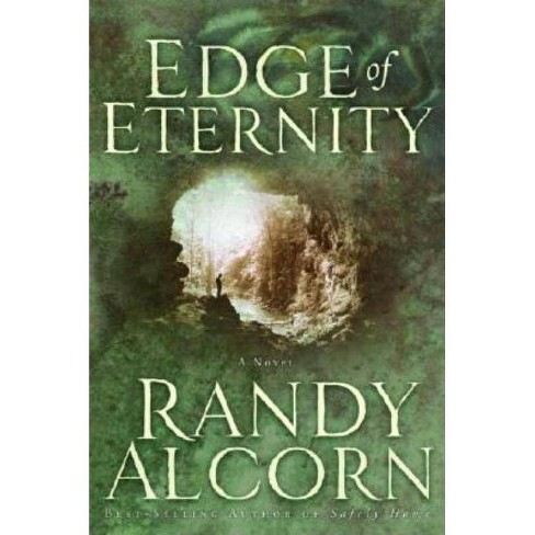 Edge of Eternity - by  Randy Alcorn (Paperback) - image 1 of 1