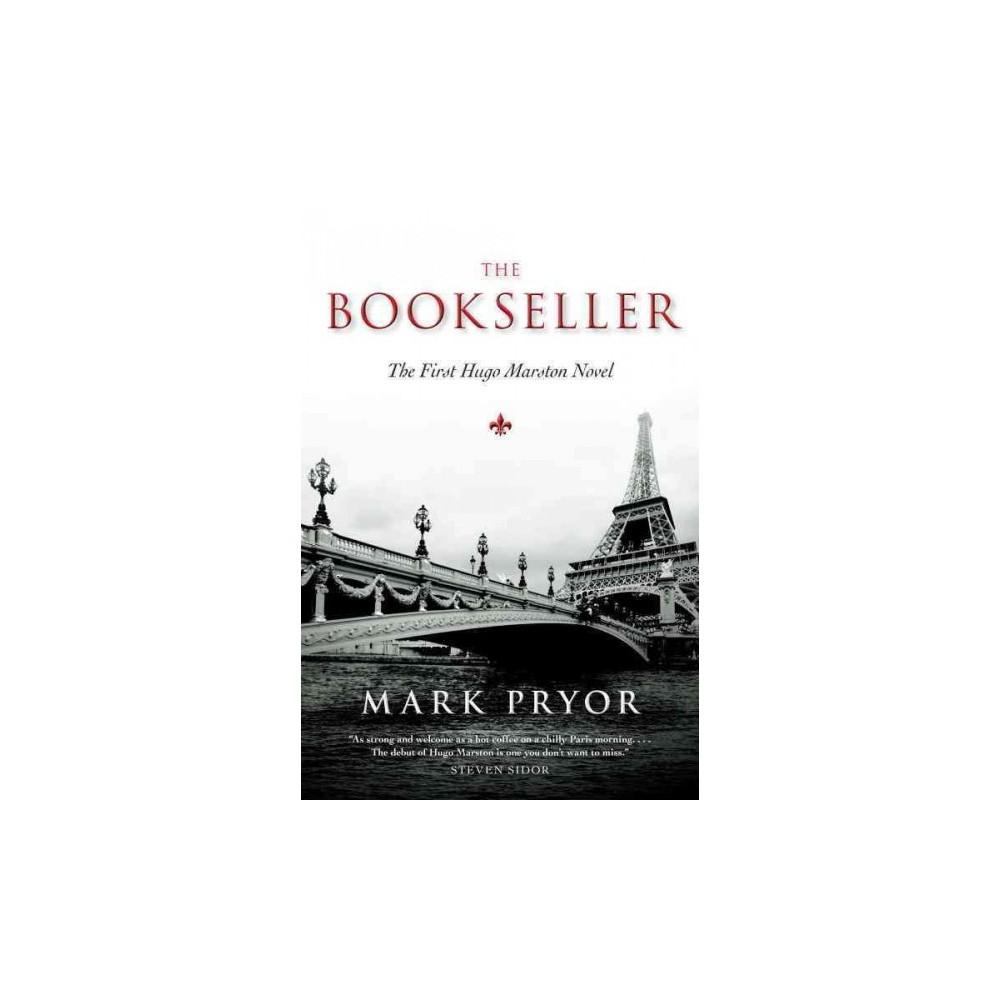 Bookseller - (Hugo Marston) by Mark Pryor (Paperback)