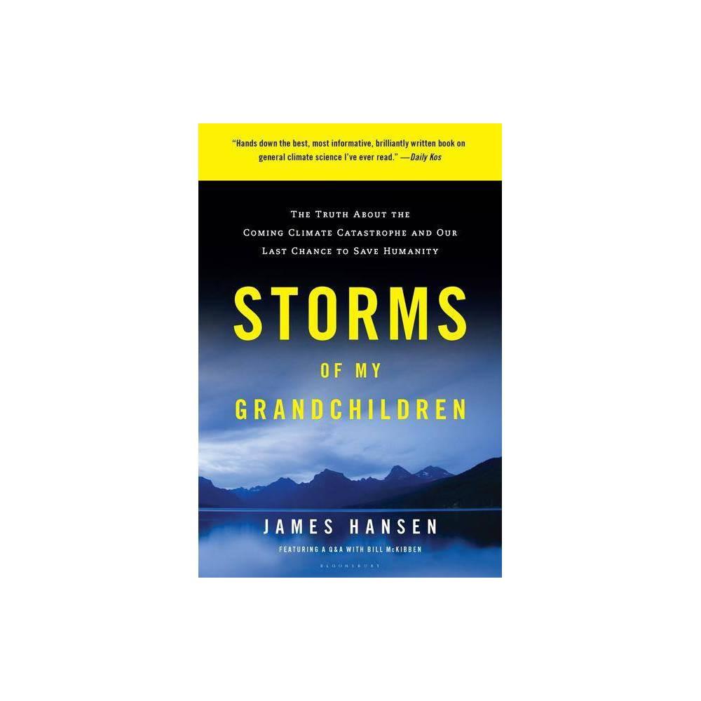 Storms Of My Grandchildren By Hansen Paperback