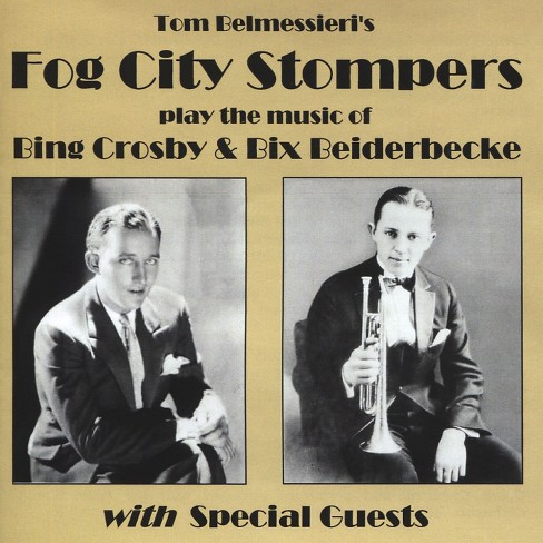 Fog city stompers - Play the music of bing crosby & bix b (CD) - image 1 of 1