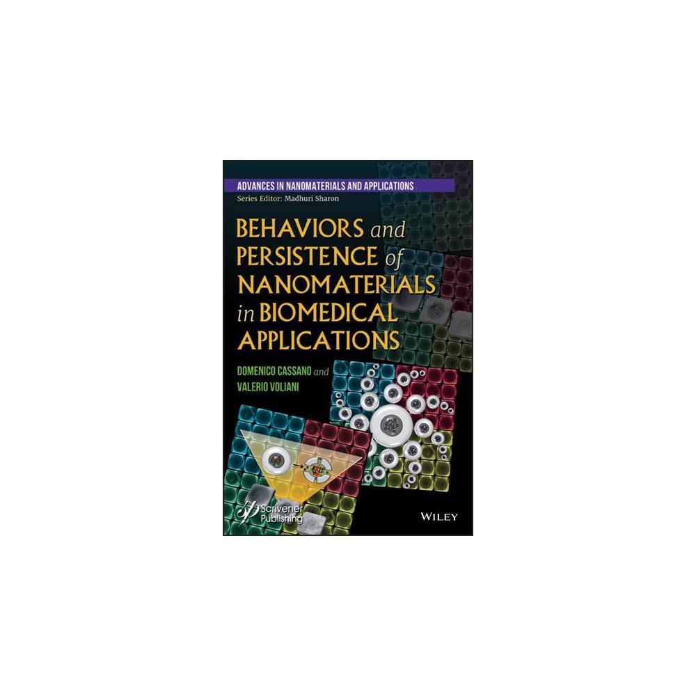 Behaviors and Persistence of Nanomaterials in Biomedical Applications - (Hardcover)
