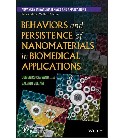 Behaviors and Persistence of Nanomaterials in Biomedical Applications -  (Hardcover) - image 1 of 1