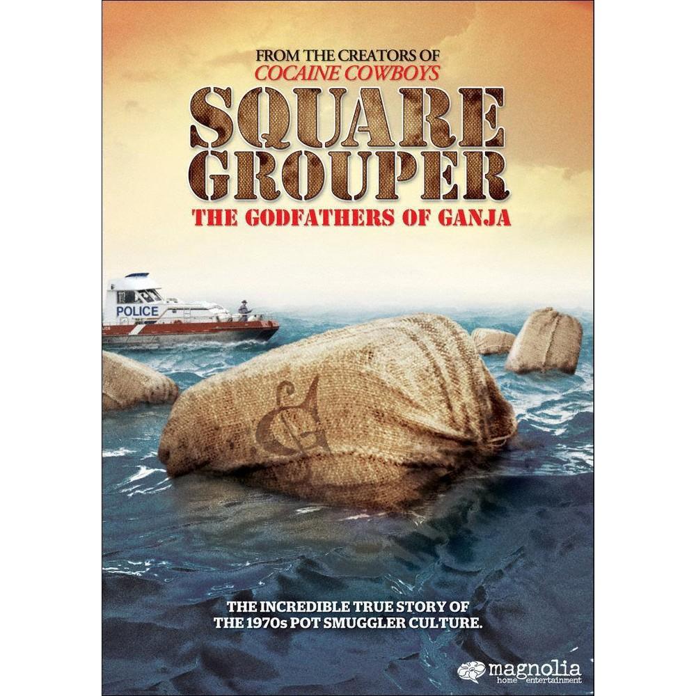 Square Grouper:Godfathers Of Ganja (Dvd)