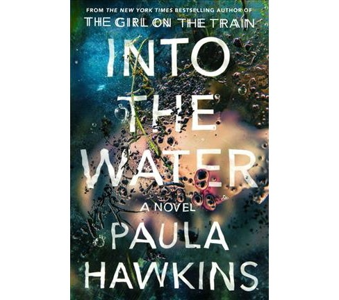 Into the Water -  Unabridged by Paula Hawkins (CD/Spoken Word) - image 1 of 1