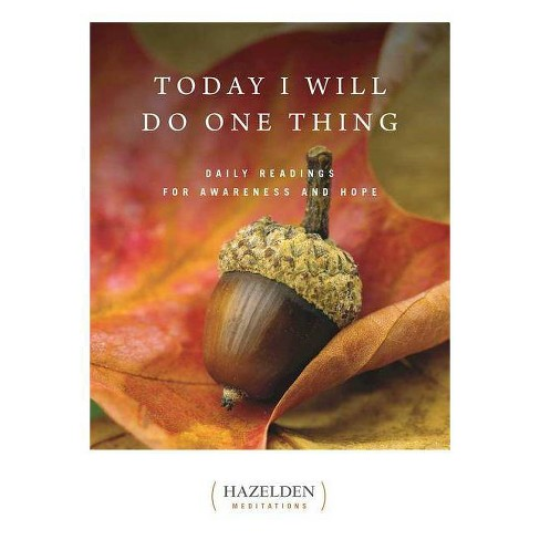 Today I Will Do One Thing - (Hazelden Meditations) (Paperback) - image 1 of 1