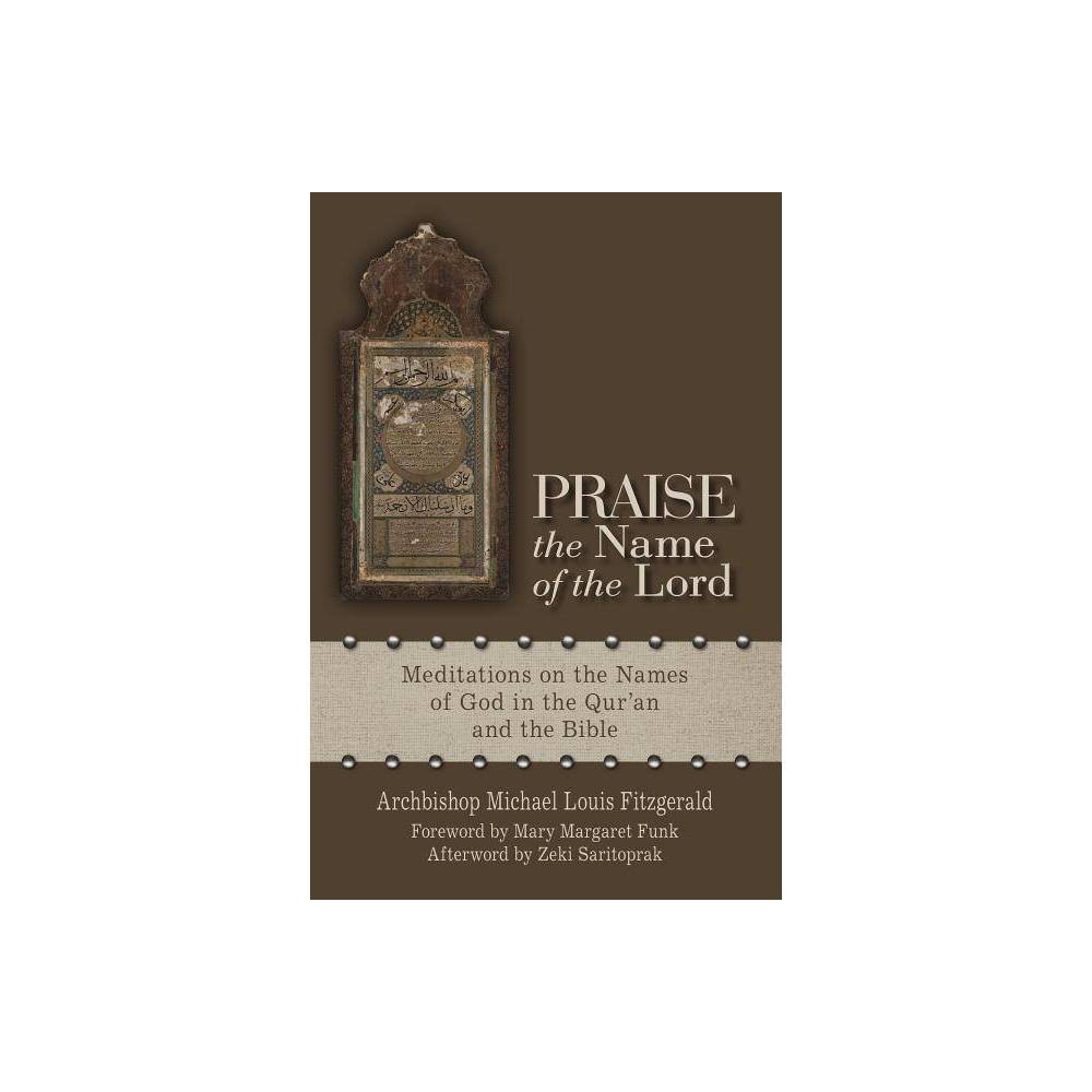 Praise The Name Of The Lord By Michael Louis Fitzgerald Paperback