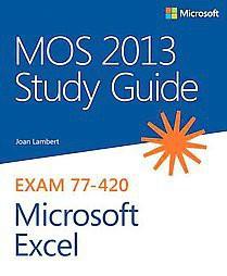 mos 2013 study guide for microsoft excel paperback joan lambert rh target com Nce Exam Study Guide Cicerone Exam Study Guide