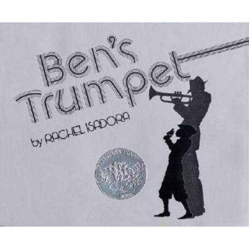 Ben's Trumpet - by  Rachel Isadora (Hardcover) - image 1 of 1