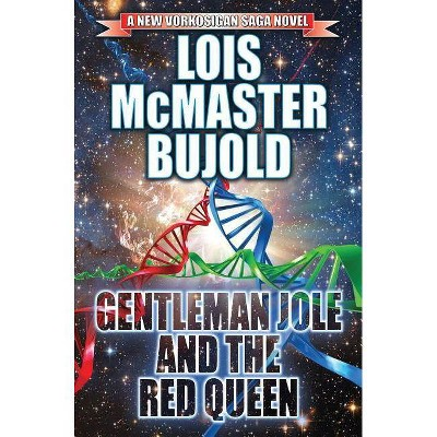 Gentleman Jole and the Red Queen, Volume 17 - (Vorkosigan Saga) by  Lois McMaster Bujold (Paperback)