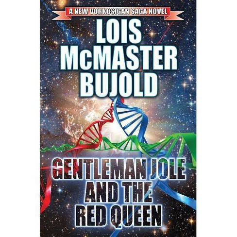 Gentleman Jole and the Red Queen, Volume 17 - (Vorkosigan Saga) by  Lois McMaster Bujold (Paperback) - image 1 of 1
