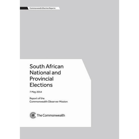 South African National and Provincial Elections, 7 May 2014 - (Commonwealth Election Reports) - image 1 of 1