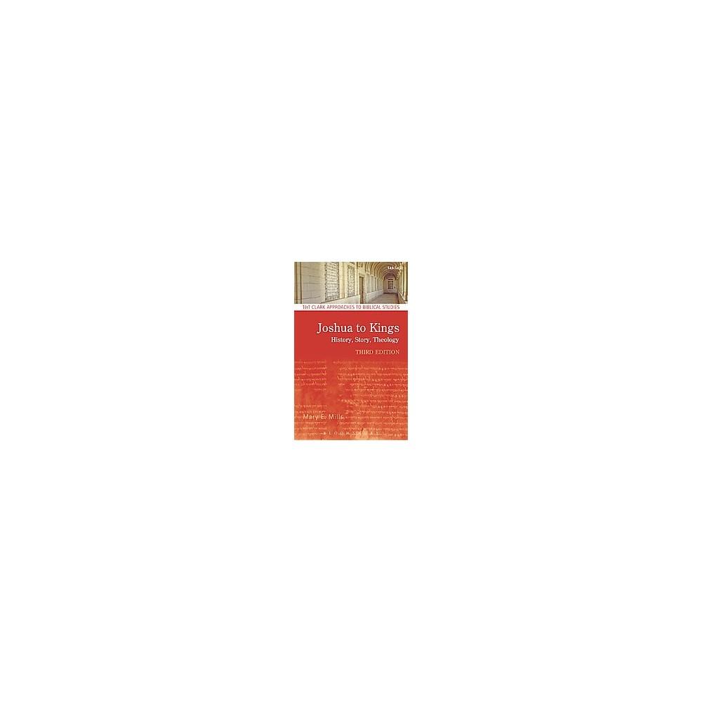 Joshua to Kings : History, Story, Theology (Hardcover) (Mary E. Mills)
