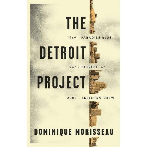 The Detroit Project - by  Dominique Morisseau (Paperback) - image 1 of 1