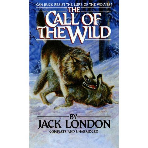 The Call of the Wild - (Tor Classics) by  Jack London (Paperback) - image 1 of 1
